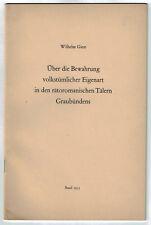 Wilhelm Giese Über die Bewahrung volkstümlicher Eigenart - Graubünden Basel 1953
