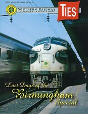2nd Qtr 2016 issue of the SOUTHERN RAILWAY Historical Association NEW TIES