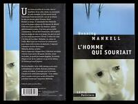 HENNING MANKELL - L' HOMME QUI SOURIAIT ( libro francese ) Seuil Polic.2005