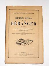 Les dernières chansons de Pierre-Jean de Béranger 1834 à 1851