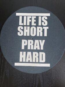 Slipmat Life Is Short / Pray Hard