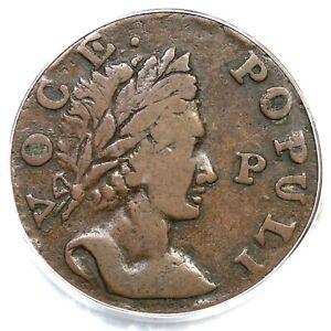 1760 N-12 R-3 PCGS VF 30 CAC Voce Populi Half Penny Colonial Copper Coin 1/2p