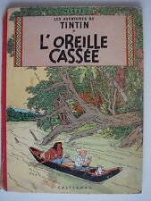 TINTIN. L'OREILLE CASSEE. Ed. B25 de1958. Coté neuf 65 euros.