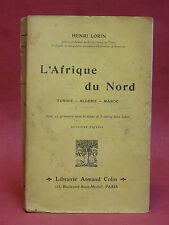 LORIN [Henri] -  L'AFRIQUE DU NORD - TUNISIE, ALGÉRIE, MAROC - 3 cartes - 1913