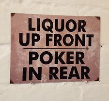 Licor Up Front póquer en la parte posterior de metal de aluminio signo, pub Cueva de hombre cerveza signos pub