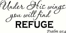 Psalm 91:4 (V2) Under His Wings You Will Find Refuge. Bible Verse Inspired Wa...