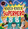 Caryl Hart-Knock Knock Superhero BOOK NUOVO