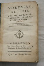 VOLTAIRE RECUEIL DES PARTICULARITES CURIEUSES DE SA VIE SA MORT-HAREL 1782
