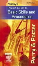 Mosby's Pocket Guide to Basic Skills and Procedures (Nursing Pocket Gu-ExLibrary