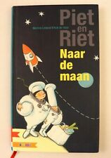 Piet En Riet Naar De Maan by Martine Letterie Rick de Haas Foreign Childrens