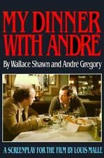 My Dinner with Andre: By Shawn, Wallace, Gregory, Andre