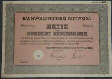 Baumwollspinnerei Mittweida 1942 100 RM