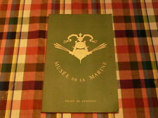 MER Catalogue Exposition MUSEE DE LA MARINE Palais de Chaillot 1954 ILLUSTRE