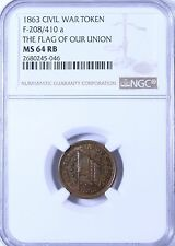 1863 Civil War Token The Flag of Our Union  F-208/410a : NGC MS64RB