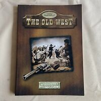 Legends of the Old West (Warhammer Historical Core Rulebook Games Workshop 2004)
