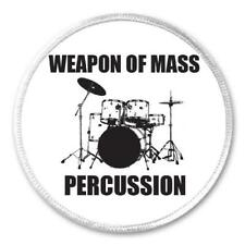 "Weapon Mass Percussion - 3"" Sew / Iron On Patch Drums Drummer Humor Gift Present"