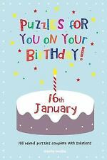 Puzzles for You on Your Birthday - 16th January by Clarity Media (2014,...