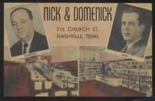 POSTCARD NASHVILLE TN/TENNESSEE NICK & DOMENICK RESTAURANT & LIQUOR STORE 1930'S
