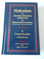 Attention Disorders Medications ADHD ADD Book Copps Medicine Signed 1st Ed NEW
