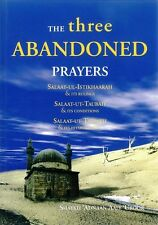 The Three Abandoned Prayers - Shaykh Adnaan Aali Uroor