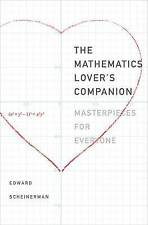 The Mathematics Lover's Companion: Masterpieces for Everyone by Edward R....