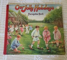 OUR JOLLY HOLIDAYS PUT-TOGETHER BOOK - 1928