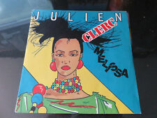 "JULIEN CLERC - MELISSA - 7"" FRANCE - VERY GOOD CONDITION"