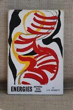 Energies, Material, Vital, Cosmic - John G. Bennett - 1964 1st Edition