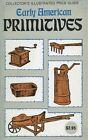 American Primitive Antiques    Treenware Kitchen Farm Tools Etc    Book   Values
