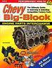 CHEVROLET BIG BLOCK ENGINE PARTS INTERCHANGE BOOK 396 454 502 8.1 427