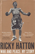 War and Peace My Story Ricky Hatton BRAND NEW BOOK Paperback, 2014)