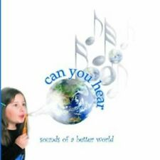 Sounds Of A Better World: Can You Hear - 2002 CD