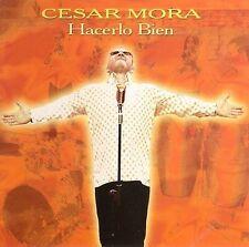 Hacerlo Bien by Cesar Mora (CD, 2006 Lovecat Music) Passionate Salsa/Colombia