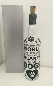 Light Up Bottle gift, FOR A DOG LOVER. If people had hearts like dogs