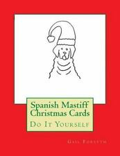 Spanish Mastiff Christmas Cards : Do It Yourself, Stationery by Forsyth, Gail.