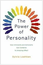 The Power of Personality: How Introverts and Extroverts Can Combine to...