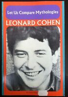 Leonard Cohen - Let Us Compare Mythologies 1st Book of Poetry - Mint Condition