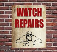 WATCH REPAIRS METAL VINTAGE STYLE TIN SIGN GIFT Watchmaker Clock Repairs Shop