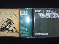 CD UNCLE TUPELO / STILL FEEL GONE /