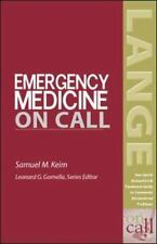 LANGE on Call: Emergency Medicine on Call by Samuel M. Keim (2003, Paperback)