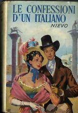 Le confessioni d'un italiano. Precede la biografia del Nievo a cura di G. Innamo