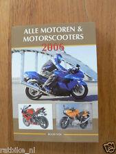 2006 ALLE MOTOREN EN MOTORSCOOTERS,DUCATI 999 R XEROX,HONDA CBR1000,CB1300,HYOSU