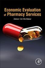 ECONOMIC EVALUATION OF PHARMACY SERVICES - NEW HARDCOVER BOOK