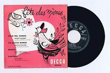 45 RPM EP FETE DES MERES N.LOUVIER R.HIRIGOYEN A.DASSARY J.JEEPY