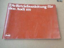 Audi 100 C2 Typ 43 Betriebsanleitung Bedienungsanleitung Bordbuch Ausgabe 1980