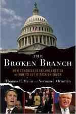 The Broken Branch - Thomas E. Mann and Norman J. Ornstein
