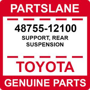 48755-12100 Toyota OEM Genuine SUPPORT, REAR SUSPENSION