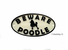 Poodle & Motif Beware Of The Dog Sign - House Garden Plaque - White/Black