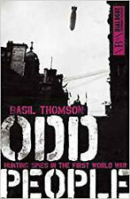 Odd People: Hunting Spies in the First World War (Dialogue Espionage Classics),