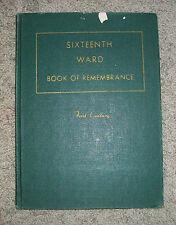 SIXTEENTH WARD Riverside Stake BOOK OF REMEMBRANCE LDS Mormon History UTAH
